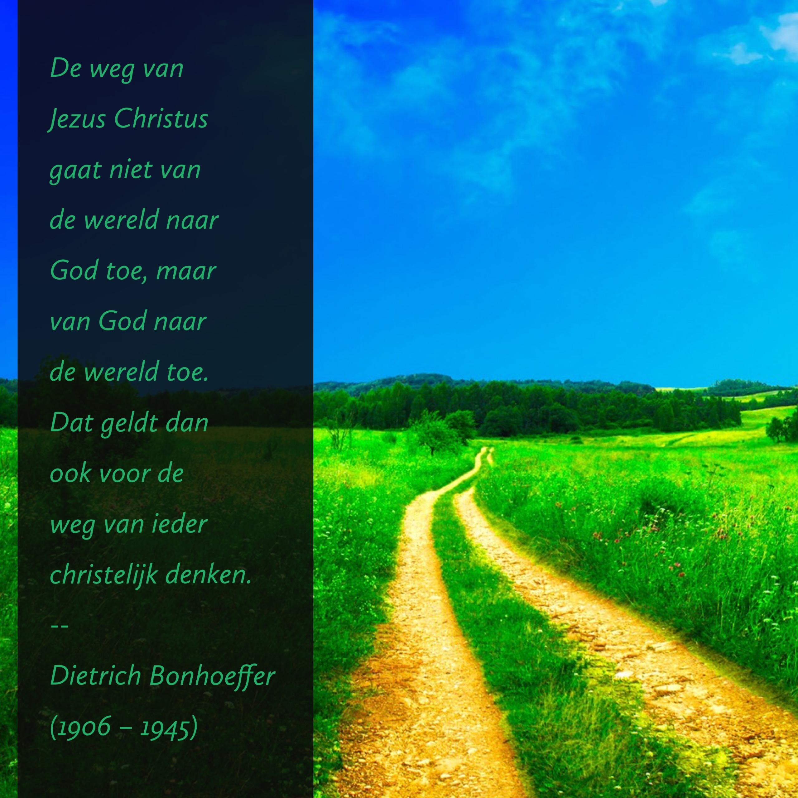 Citaten Jezus : De weg van jezus christus